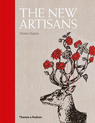 The New Artisans: Handmade Designs for Contemporary Living