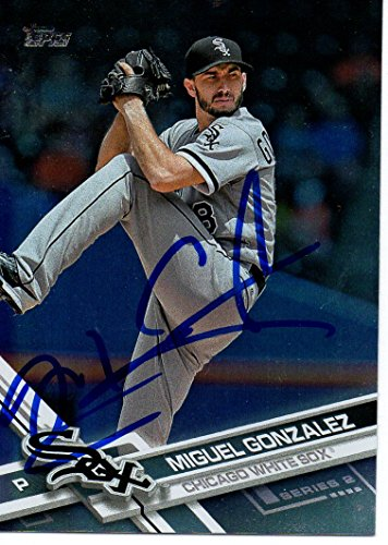 - Miguel Gonzalez Chicago White Sox 2017 Topps Series 2 Rainbow Foil Signed Card