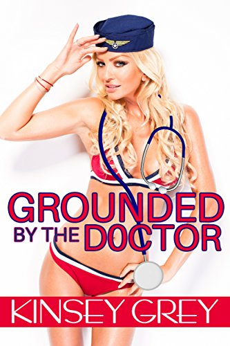Grounded by the Doctor: First Time Menage