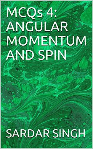 MCQs 4: ANGULAR MOMENTUM AND SPIN (MCQs in Quantum Mechanics