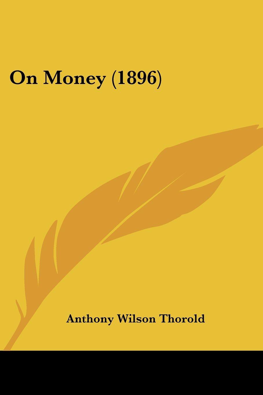 Read Online On Money (1896) pdf epub