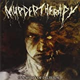 Symmetry Of Delirium by Murder Therapy (2009-09-07)