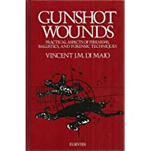 Gunshot Wounds-Es Pacfi