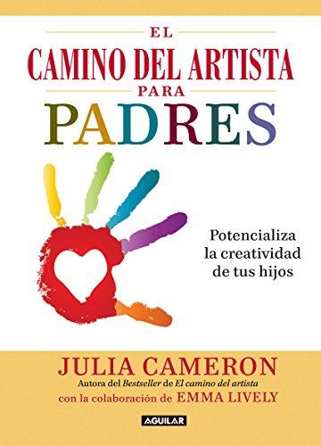 Amazon el camino del artista para padres potencializa la el camino del artista para padres potencializa la creatividad de tus hijos spanish edition fandeluxe Images