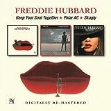 Keep Your Soul Together/Polar Ac/Skagly / Freddie Hubbard
