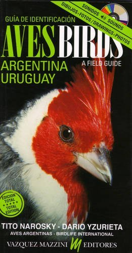A Field Guide Birds of Argentina and Uruguay