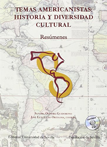 Temas americanistas: historia y diversidad cultural.: Resúmenes