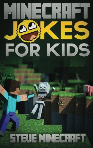 Minecraft Jokes for Kids (Minecraft Handbooks) (Volume 1)