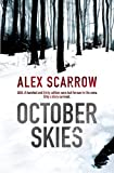 October Skies by Alex Scarrow front cover