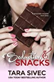 Seduction and Snacks: Chocolate Lovers