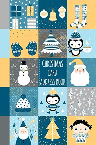 Christmas Card Address Book: Cute Record Book and Tracker For Holiday Cards You Send and Receive, A Ten Year Address Organizer with Santa Claus, Snowmen and Winter Animals and Clothes Cover Design ()