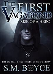 The First Vagabond: Rise of a Hero (Cedric's Story: Part 1) (Ourean Chronicles Book 2)