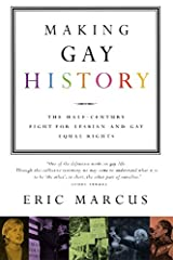 Making Gay History: The Half Century Fight for Lesbian and Gay Equal Rights Paperback