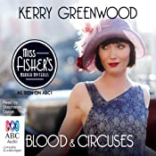 Blood and Circuses: A Phryne Fisher Mystery | Kerry Greenwood