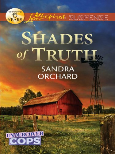 Shades of Truth: Faith in the Face of Crime (Undercover Cops Book ()