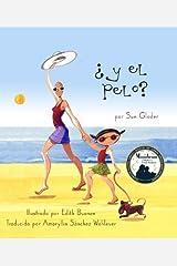 ?Y el pelo? Explica el c?ncer y la quimioterapia con sus hijos (Spanish Edition) by Sue Glader (2013-05-02) Paperback