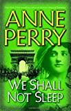 We Shall Not Sleep, Anne Perry, 0345456602