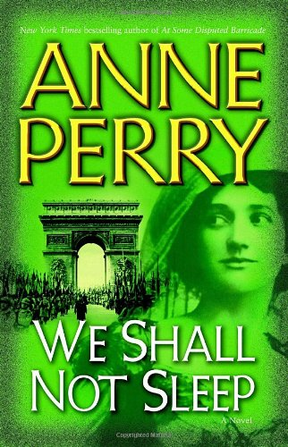 We Shall Not Sleep: A Novel (World War One Novels)