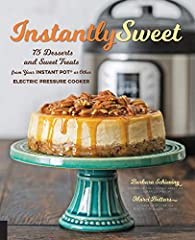 Instantly Sweetshows you how to cook quick, easy-to-make, ready-when-you-are desserts and sweet treats in your Instant Pot or other electric pressure cooker. Making desserts from scratch isn't always easy when you cook with traditional metho...