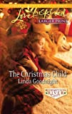 The Christmas Child, Linda Goodnight, 0373815751