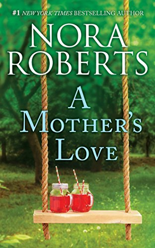 A Mother's Love: Dual Image and The Best Mistake (The Best Mistake Nora Roberts)