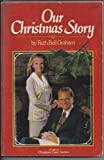 Our Christmas Story, Billy Graham, 0890660050
