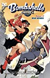 Bombshells United Vol. 2: War Bonds (DC Comics Bombshells)