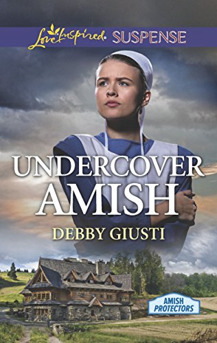 Undercover Amish: A Riveting Western Suspense (Amish Protectors) (Deer Series Run)