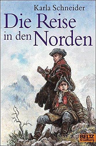 Die Reise in den Norden: Roman (Gulliver)