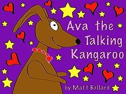 Ava the Talking Kangaroo by [Ballard, Matt]