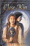 Close Kin: Book II -- The Hollow Kingdom Trilogy