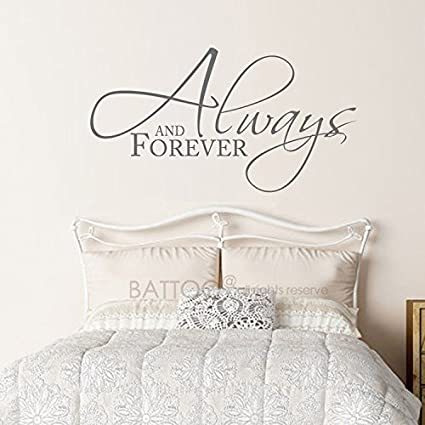 BATTOO Bedroom Wall Decal Quote, Always and Forever Master Bedroom Wall  Decal 22\
