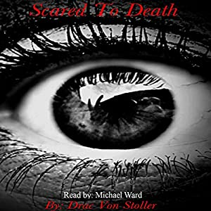 Scared to Death Audiobook
