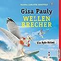 Wellenbrecher (Mamma Carlotta 12) Hörbuch von Gisa Pauly Gesprochen von: Christiane Blumhoff