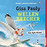 Wellenbrecher (Mamma Carlotta 12)   Gisa Pauly