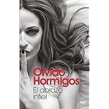 El abrazo infiel (FICCION GENERAL) (Spanish Edition)