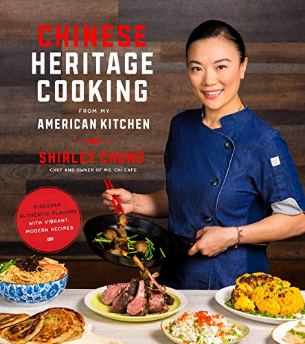 - Chinese Heritage Cooking From My American Kitchen: Discover Authentic Flavors with Vibrant, Modern Recipes