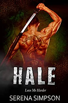 Hale (Love Me Harder Book 5) by [Simpson, Serena]