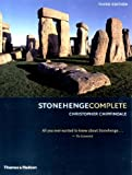Stonehenge Complete, Christopher Chippindale, 0500284679