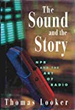 The Sound and the Story, Thomas Looker, 0395674395