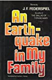 An Earthquake in My Family, J. F. Federspiel, 0525243798