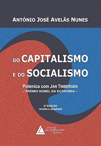 Do Capitalismo e do Socialismo: Polêmica com Jan Tinbergen - Prémio Nobel da Economia