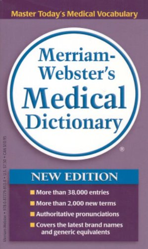 Merriam Webster's Medical Dictionary