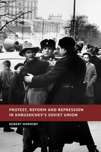 Protest, Reform and Repression in Khrushchev's Soviet Union (New Studies in European History) ebook