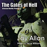 The Gates of Hell: Crimson Worlds Prequel, Book 3