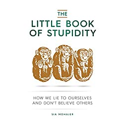 The Little Book of Stupidity