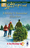 A Holiday To Remember (A Tiny Blessings Tale)