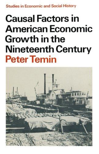 Causal Factors in American Economic Growth in the Nineteenth Century (Studies in Sociology)