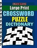 Best Crossword Puzzle Dictionaries - Large Print Crossword Puzzle Dictionary: Puzzles with Easy Review