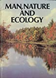 img - for Man, Nature, and Ecology book / textbook / text book